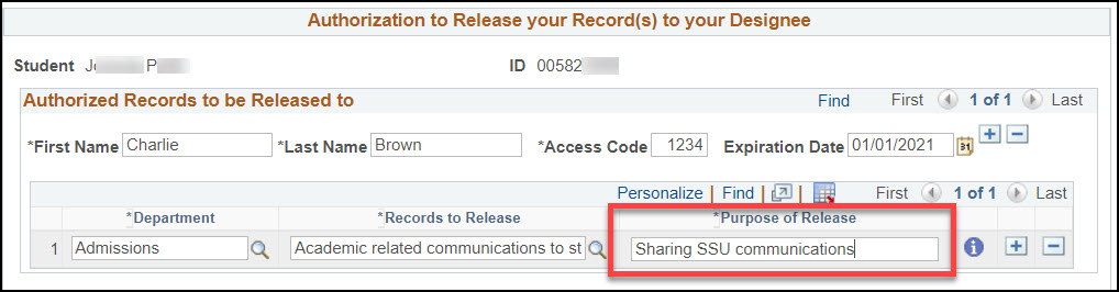 An Authorized Records to be Released to Charlie Brown with a department of Admissions, Records to Release of Academic related communications to student, and the purpose of release listed as Sharing SSU communications. The Purpose of Release field is surrounded by a red box.