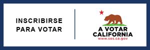 Inscribirse para votar | A votar California